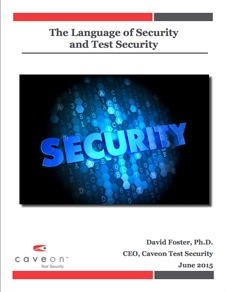 The Language of Security & Test Security - White Paper | Caveon Test Security
