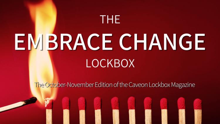 The Embrace Change Lockbox - The October-November Edition of the Caveon Lockbox Magazine