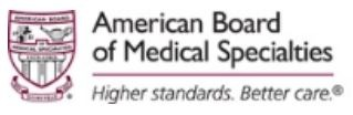 American Board of Medical Specialties - Higher Standards. Better Care.