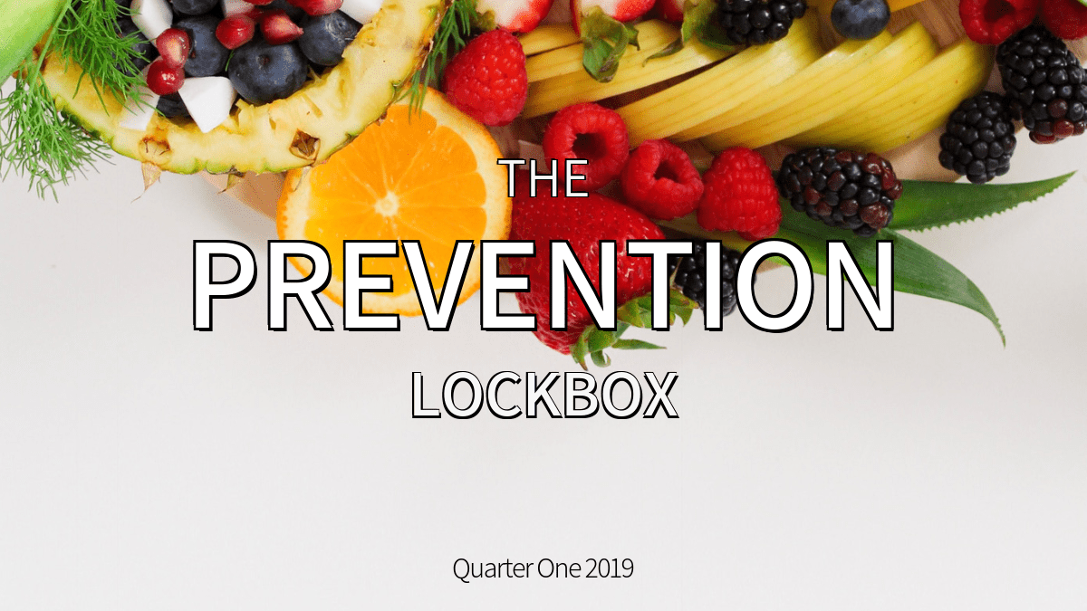 The Prevention Lockbox - Winter 2019