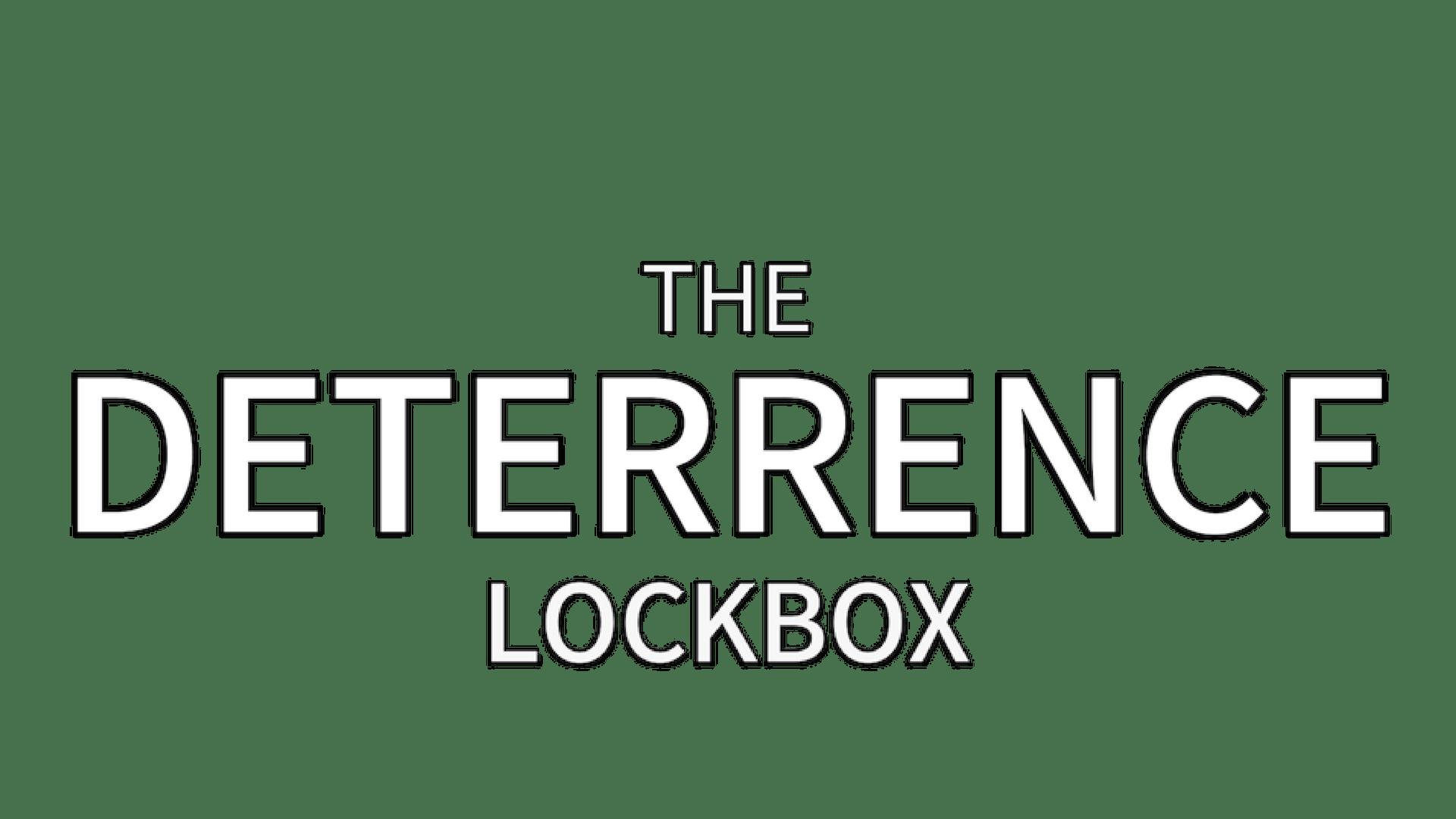 The Deterrence Lockbox